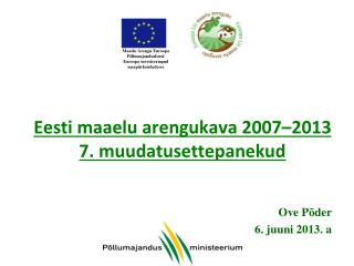 Eesti maaelu arengukava 2007–2013  7. muudatusettepanekud