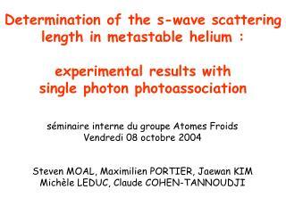 séminaire interne du groupe Atomes Froids Vendredi 08 octobre 2004