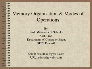 Memory Organisation & Modes of Operations