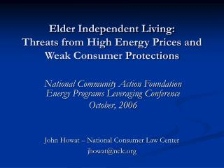 Elder Independent Living: Threats from High Energy Prices and  Weak Consumer Protections