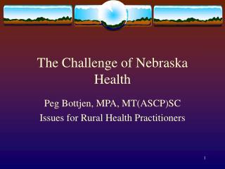 The Challenge of Nebraska Health