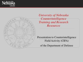 University of Nebraska Counterintelligence  Training and Research Resources