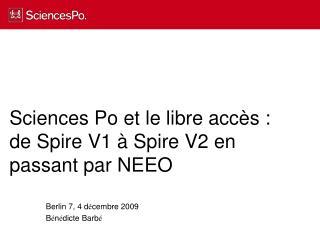 Sciences Po et le libre accès : de Spire V1 à Spire V2 en passant par NEEO