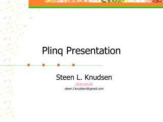 Plinq Presentation