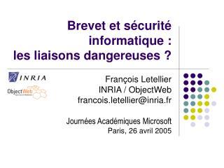 Brevet et sécurité informatique : les liaisons dangereuses ?