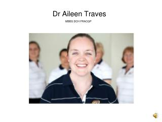 Dr Aileen Traves MBBS DCH FRACGP