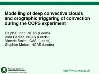 Modelling of deep convective clouds and orographic triggering of convection