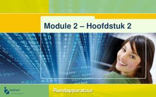 Module  2 – Hoofdstuk 2