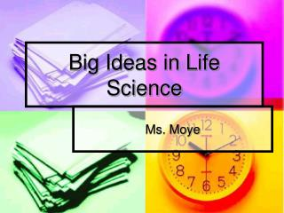 Big Ideas in Life Science