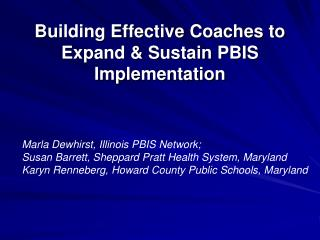 Building Effective Coaches to Expand & Sustain PBIS Implementation