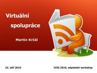 Virtuální    spolupráce