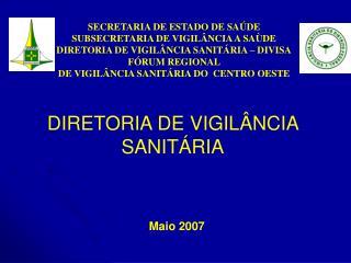 DIRETORIA DE VIGILÂNCIA SANITÁRIA