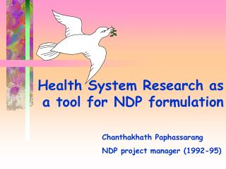 Health System Research as  a tool for NDP formulation
