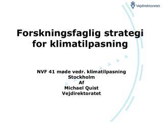 Forskningsfaglig strategi for klimatilpasning