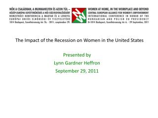 The Impact of the Recession on Women in the United States
