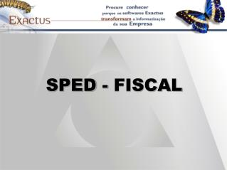 SPED - FISCAL