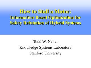 How to Stall a Motor: Information-Based Optimization for Safety Refutation of Hybrid Systems