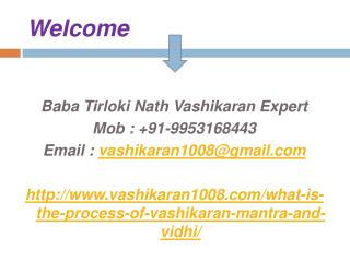What is The Process of Vashikaran Mantra and Vidhi