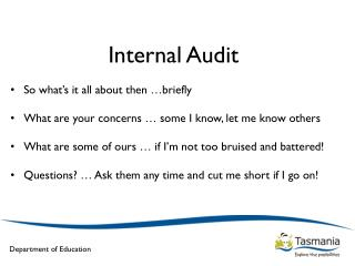 Internal Audit So what's it all about then …briefly