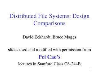 Distributed File Systems: Design Comparisons