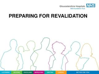 PREPARING FOR REVALIDATION