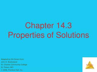 Chapter 14.3 Properties of Solutions