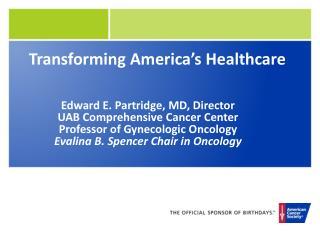 Transforming America's Healthcare