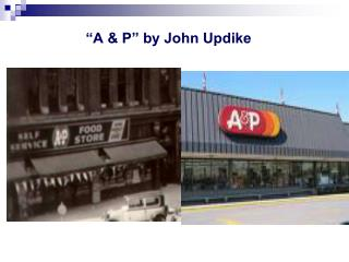 """A & P"" by John Updike"