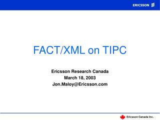 FACT/XML on TIPC