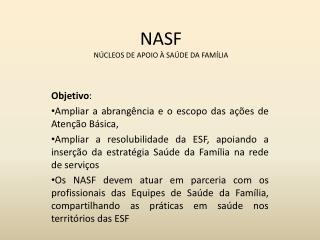 NASF NÚCLEOS DE APOIO À SAÚDE DA FAMÍLIA