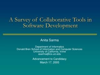A Survey of Collaborative Tools in Software Development