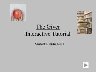 The Giver Interactive Tutorial