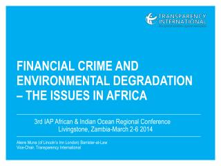 Financial crime and environmental degradation  – the  issues in  Africa
