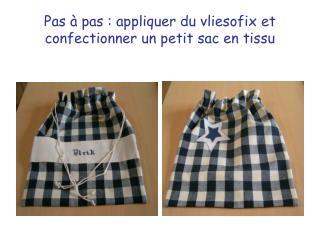 Pas à pas : appliquer du vliesofix et confectionner un petit sac en tissu