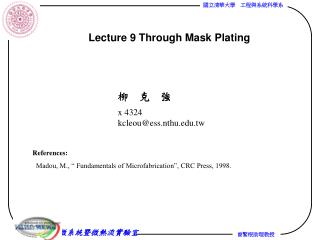 Lecture 9 Through Mask Plating