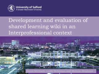 Development and evaluation of shared learning wiki in an Interprofessional context