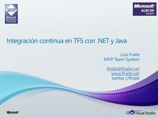 Integración continua en TFS con .NET y Java