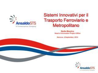 Sistemi Innovativi per il Trasporto Ferroviario e Metropolitano
