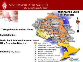 """Taking the Information Home"" Facilitated by: David Paul Achneepineskum, NAN Executive Director"
