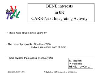 BENE interests in the  CARE-Next Integrating Activity