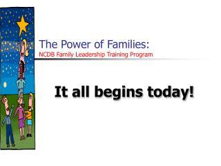 The Power of Families: NCDB Family Leadership Training Program