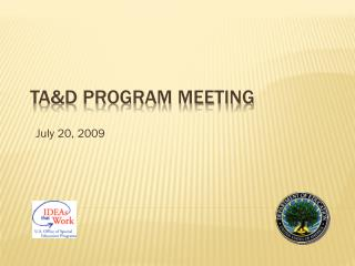 TA&D Program Meeting