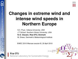 Changes in extreme wind and intense wind speeds in Northern Europe