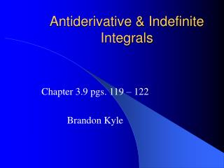 Antiderivative & Indefinite Integrals