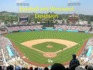 Baseball and Westward Expansion