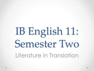 IB English 11: Semester Two