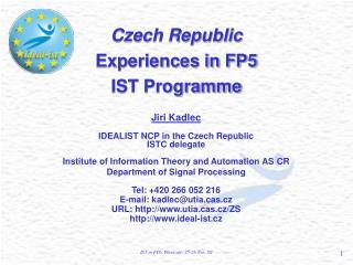 Czech Republic Experiences in FP5 IST Programme
