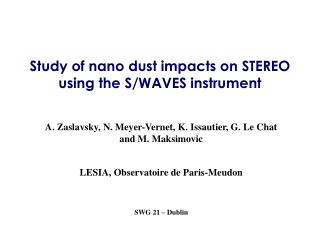Study of nano dust impacts on STEREO  using the S/WAVES instrument