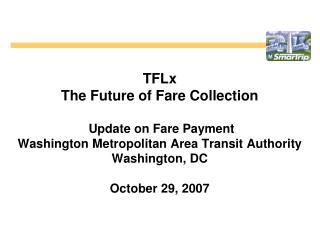 TFLx Briefing