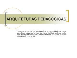 ARQUITETURAS PEDAGÓGICAS